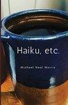 Haiku, Etc.