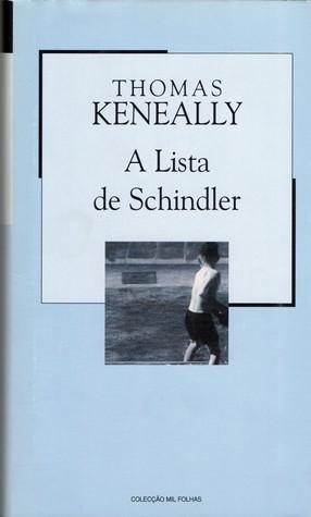 A Lista de Schindler (Colecção Mil Folhas, #64)