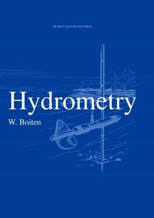 Hydrometry (IHE Delft Lecture Note Series)