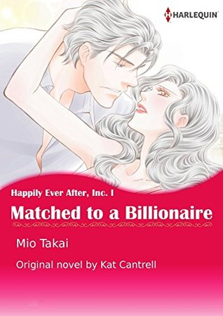 Matched to a Billionaire by Mio Takai