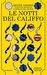 Le notti del califfo by Renee Ahdieh