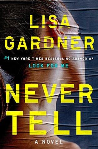 Never Tell (Detective D.D. Warren #10)