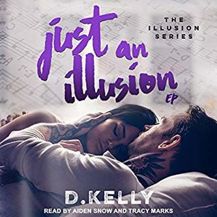 Just an Illusion - EP (The Illusion, #3)