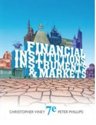 Financial Institutions, Instruments & Markets