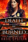 Death Be Burned (Terra Vane #4)