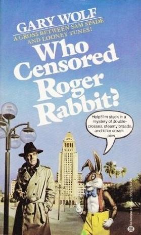 Who Censored Roger Rabbit Roger Rabbit 1 By Gary K Wolf