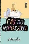 Fãs do Impossível (Em Portuguese do Brasil)