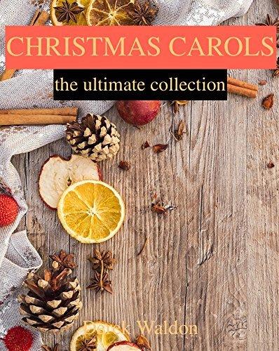 Christmas Carols: The Ultimate Collection: Christmas Music Lyrics 2018