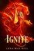 Ignite by Lena Mae Hill