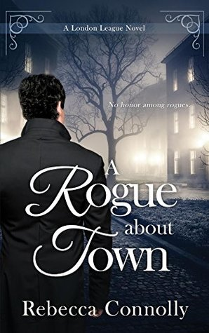 A Rogue About Town (London League, Book 2)