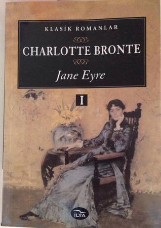 Jane Eyre Cilt 1