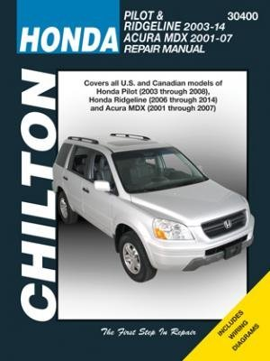 Honda Pilot/Ridgeline & Acura Mdx Chilton Automotive: 2001-14