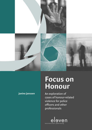 Focus on Honour: An exploration of cases of honour-related violence for police officers and other professionals