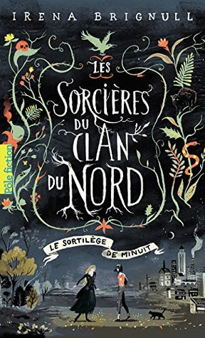 Les Sorcières du clan Nord (Tome 1) - Le Sortilège de minuit (Les Sorcières du clan du Nord)