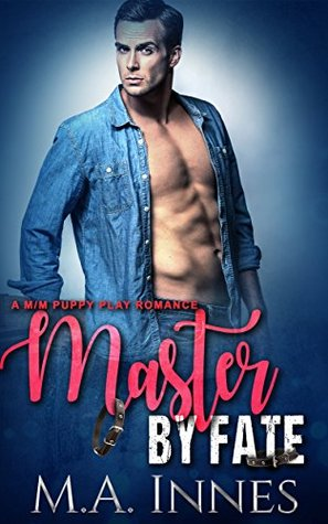 Master By Fate (The Accidental Master #3)