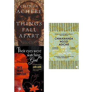Things fall apart, their eyes were watching god and half of a yellow sun 3 books collection set