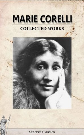 Collected Works of Marie Corelli