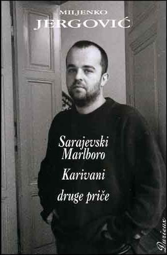 Sarajevski Marlboro, Karavani i druge priče