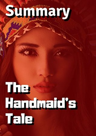 Summary: The Handmaids Tale By Margaret Atwood Kindle