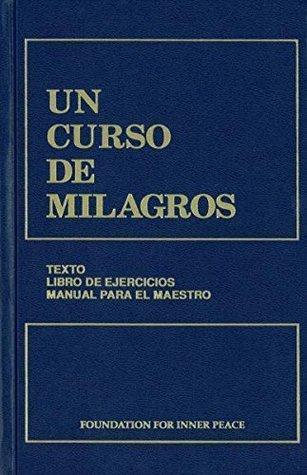 COURSE IN MIRACLES (Spanish Version: UN CURSO DE MILAGROS) (H) (2nd edition)