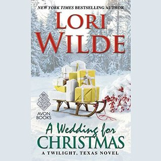 a wedding for christmas twilight texas 7 by lori wilde