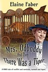 Mrs. Odboddy: And Then There Was a Tiger (Mrs. Odboddy Mysteries #3)