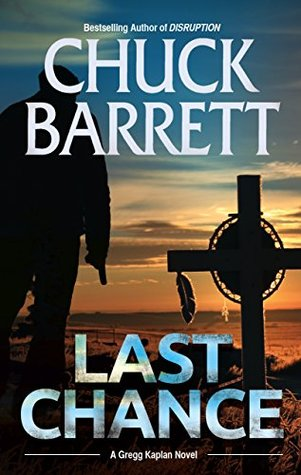 Last Chance by Chuck Barrett