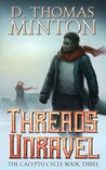 Threads Unravel (Calypto Cycle Book 3)