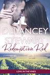 Redemption Red (Love in the Vines, #2)