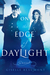 On the Edge of Daylight by Giselle Beaumont