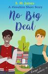 No Big Deal (#lovehim #2)