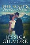 The Scot's Montana Bride (The Scots Take Montana #1)