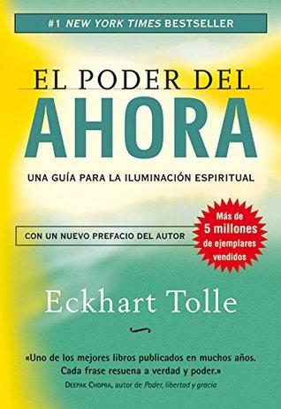 PODER DEL AHORA, EL by ECKHART TOLLE (2013-11-09)