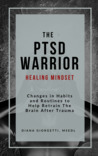 The PTSD Warrior Healing Mindset