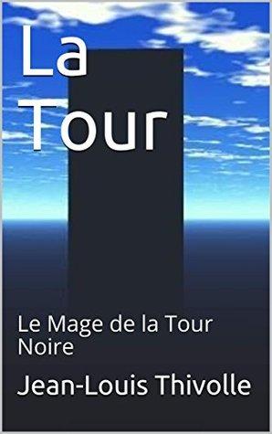 La Tour: Le Mage de la Tour Noire