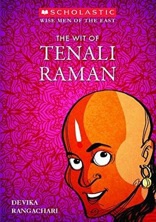 The Wit Of Tenali Raman by Devika Rangachari
