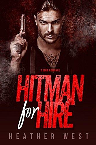 Hitman for Hire: A Mob Romance (The Petrov Mafia) (Sons of Wrath Book 3)