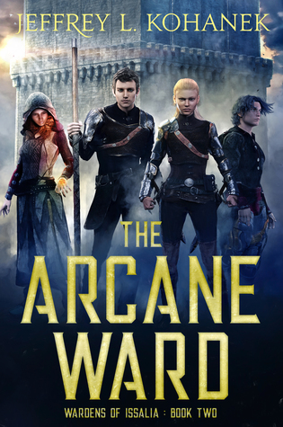 The Arcane Ward by Jeffrey L. Kohanek