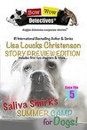Saliva Smirk's Summer Camp for Dogs!: Story Preview Edition (Bow Wow Detectives Book 5)
