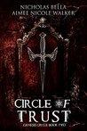 Circle of Trust (Genesis Circle, #2)