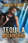 Tequila Mockingbird (Sinners #3)