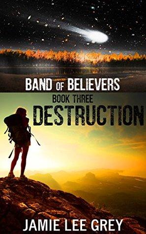Band of Believers, Book 3 by Jamie Lee Grey
