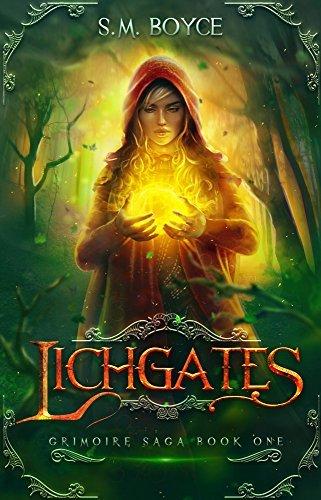 Lichgates (The Grimoire Saga Book 1)