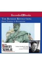 The Russian Revolution: From Tsarism To Bolshevism