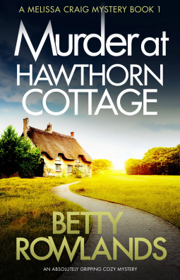 Murder at Hawthorn Cottage (Melissa Craig #1)