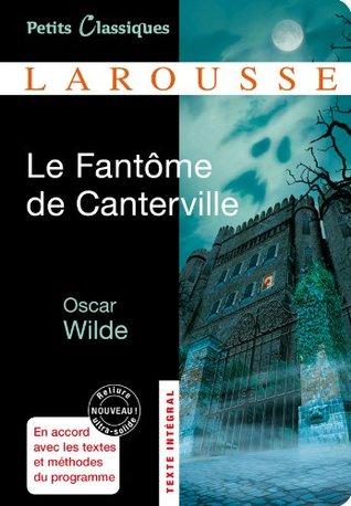 Le Fant�me de Canterville; Le Mod�le Millionnaire