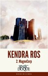 KENDRA ROS - 2. MagneCorp