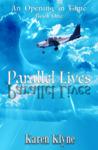 Parallel Lives by Karen Klyne