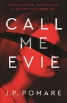 Call Me Evie by J.P. Pomare
