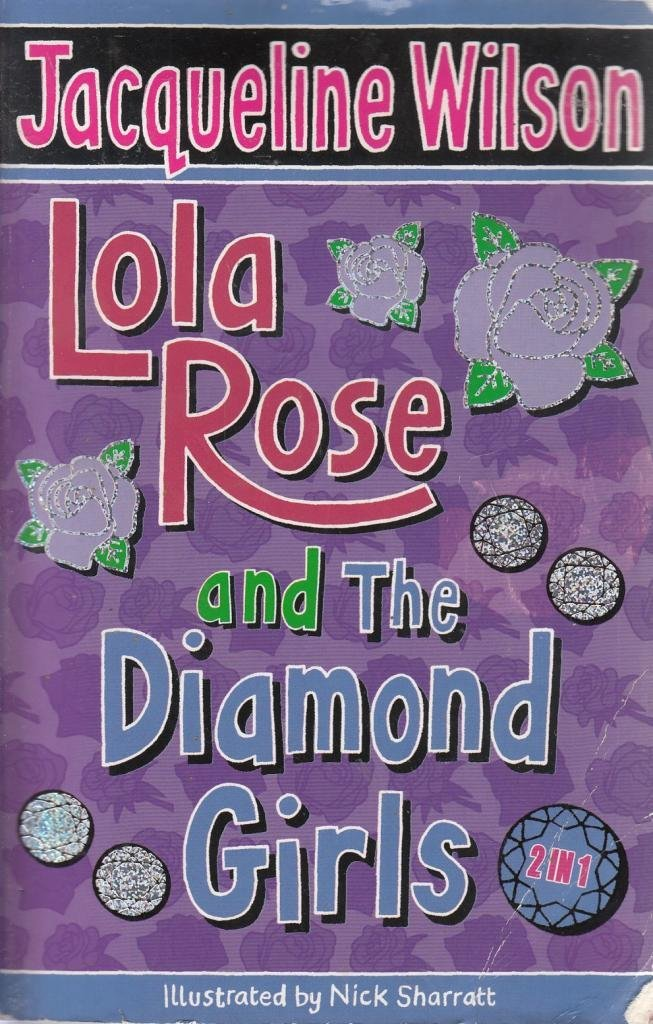 Lola Rose And The Diamond Girls